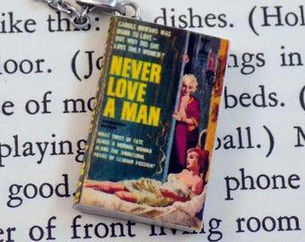 Never Love a Man - Book Pendant