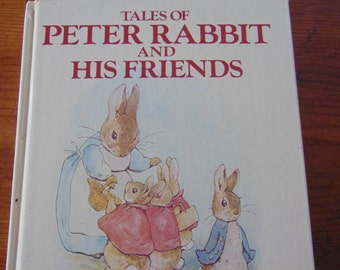 Peter Rabbit and His Friends , 13 Beatrix Potter Stories, 1984