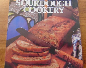 Sourdough Cookery ,  Rita Davenport  , 1977 ,  HP Books , OOP . Bread Cookbook , Making Sourdough , Baking with Sourdough , Sourdough Bread