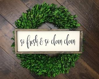 So Fresh and So Clean Clean Sign   Wood Sign   Farmhouse Sign   Bathroom Sign Laundry Sign   Bathroom Decor   Farmhouse Style Home Decor