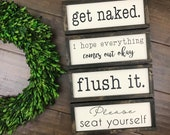 Horizontal Bathroom Collection Bathroom Wall Decor Flush It Fart Zone So Fresh So Clean Please Seat Yourself Get Naked Restroom Nice But