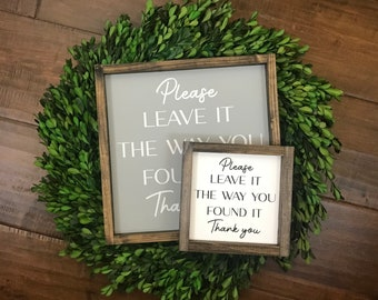 Please Leave It the Way You Found It Sign | Bathroom Wall Decor | Flush the Toilet Wash Your Hands | So Fresh So Clean the Bathroom | Parks