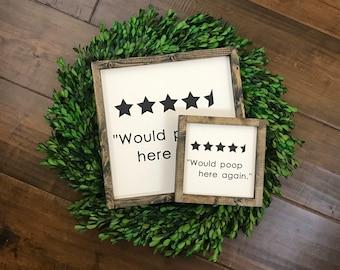 THE ORIGINAL Would Poop Here Again Sign | Bathroom Wall Decor | Farmhouse Bathroom | Boho Decor | Funny Bathroom Sign | Kids Guest Bathroom