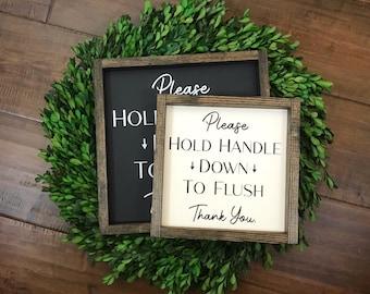 Please Hold Handle Down to Flush Sign | Sensitive Plumbing | Septic System RV Bathroom | Toilet Bathroom Wall Decor | Modern Farmhouse Boho