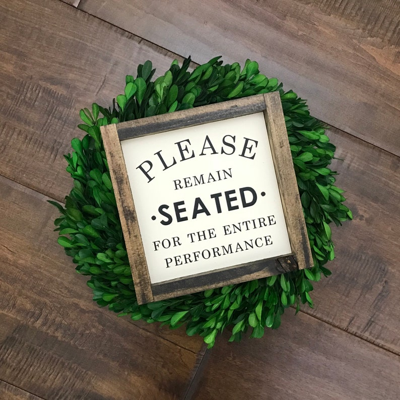 Please Remain Seated Sign  Bathroom Wall Decor  Farmhouse image 0