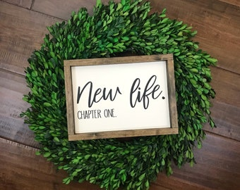 New Life Chapter One Sign | New Beginnings | Modern Farmhouse Boho Decor | Gift for Wedding Divorce Breakup College | Inspirational Quote