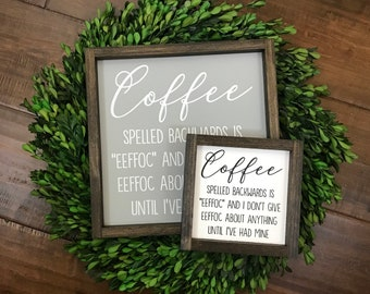 NEW! Coffee Spelled Backwards Sign | Dont Give Eeffoc | Kitchen Humor | Coffee Lover | Coffee Bar Decor | Farmhouse Boho Living Fresh Brewed