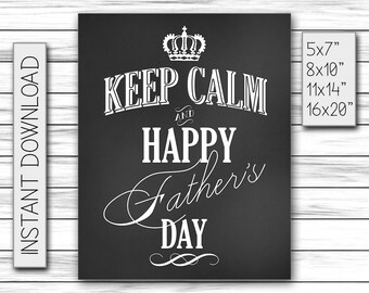 Keep Calm and Happy Father's Day, Father's Day Gift, Daddy Gift, Chalkboard Sign, Gift For Husband, Gift For Dad, Printable DIGITAL FILE JPG