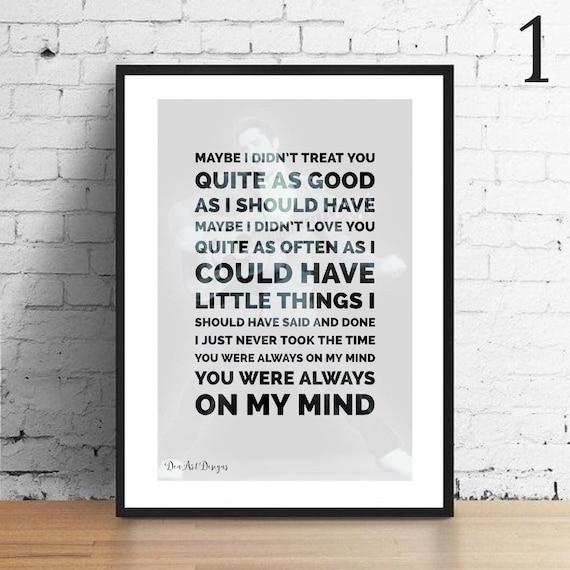Elvis Inspired Always On My Mind Lyrics Print Gift. Home   Etsy