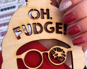 """Oh Fudge!, """"A Christmas Story"""" Laser Cut Wooden Ornament"""