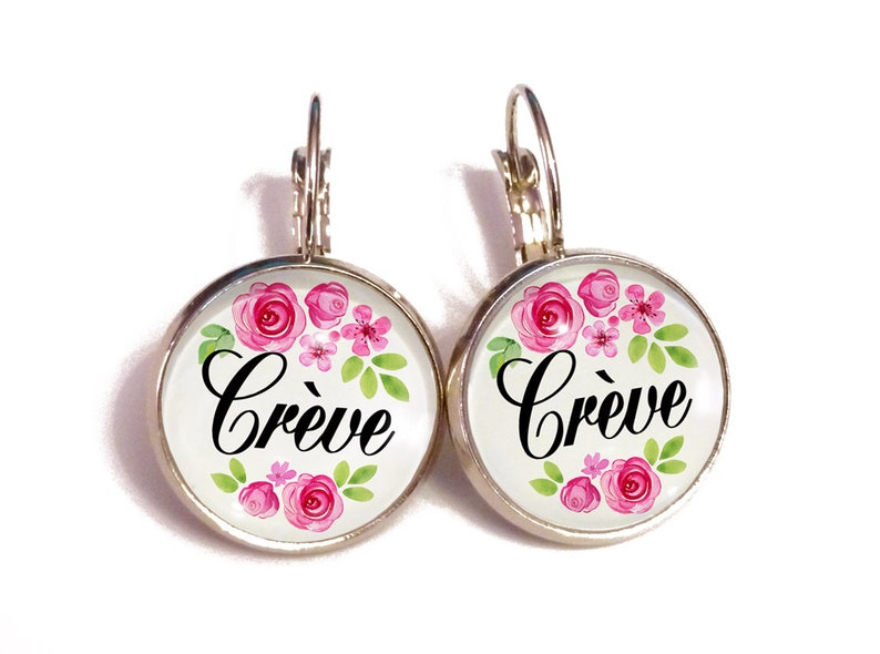 Crève/ Die/ french curse/ funny rude earrings / pastel goth / mood / insult  mean sweary earrings/ vintage floral/ funny gift leverbacks