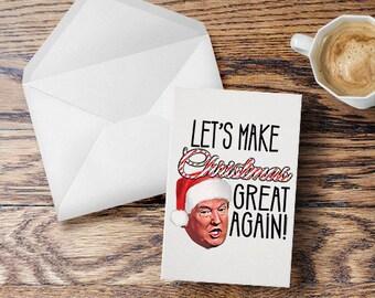 Donald Trump Christmas Card Let's Make Christmas Great Again Funny Trump Holiday Greeting Card