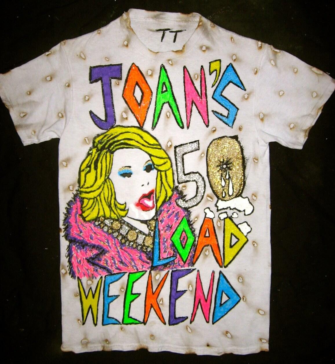 50 charge week-end de Joan Joan Joan T-Shirt peint c44f35