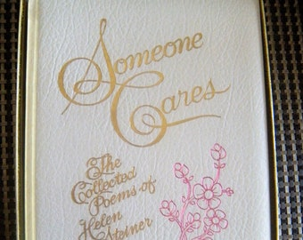 Someone Cares - The Collected Poems of Helen Steiner Rice - Keepsake Edition