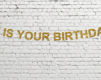 It Is Your Birthday Banner // Glitter Party Decor // The Office