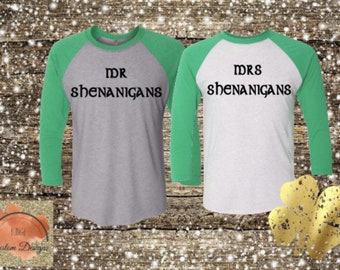fc605a90 Couples shirts/Mr Shenanigan/Mrs Shenanigan/Shenanigans shirt/St Patricks  Day/Pub Crawl/Luck of the Irish/3/4 sleeve/raglan tee