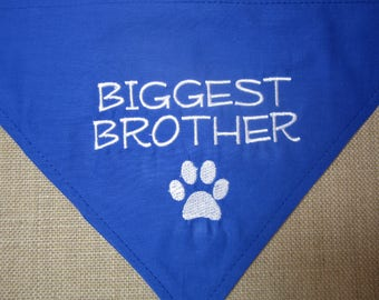 Biggest Brother blue Over the collar dog bandana/Puppy bandana/ Pregnancy announcement/New baby announcement /Big brother bandana