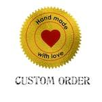 Custom Order for Jenner H
