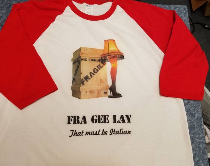 Fragile Leg Lamp Christmas Story 3/4 sleeve tee shirt