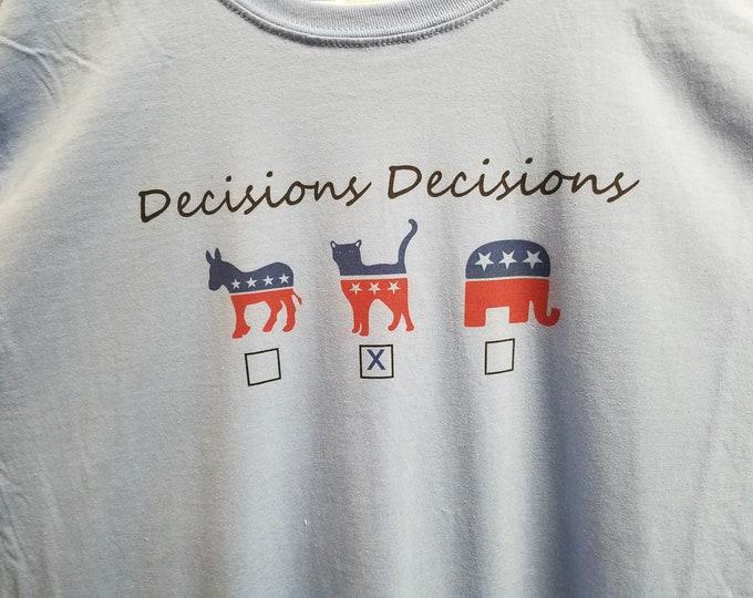 Decisions Decisions w Cat Tee