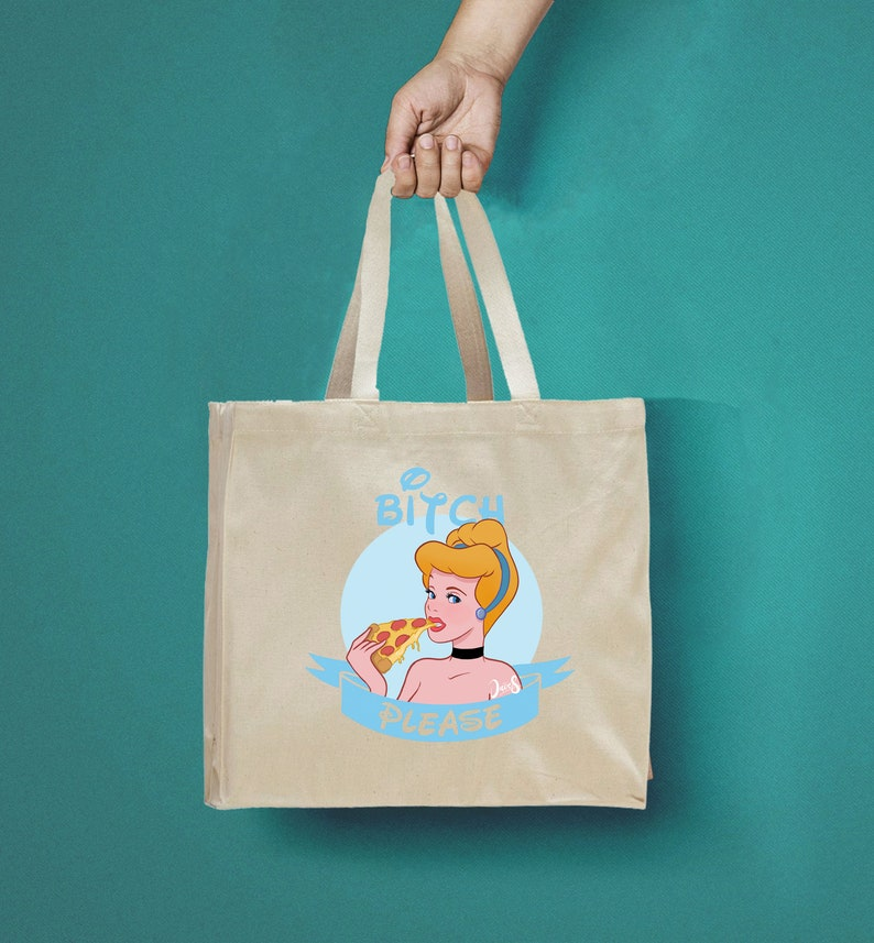Handmade Grocery bag Shopping bag Princess bag Cotton bag Bitch Please Cinderella Fun Art Disney bag Canvas tote Tote Bag