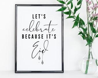 Downloadable Let's Celebrate Eid Wall Art Bundle, Eid Decor, Eid Printable, Eid Wall Art, DIY Eid Decor, Instant Download, Home Decor, PDF