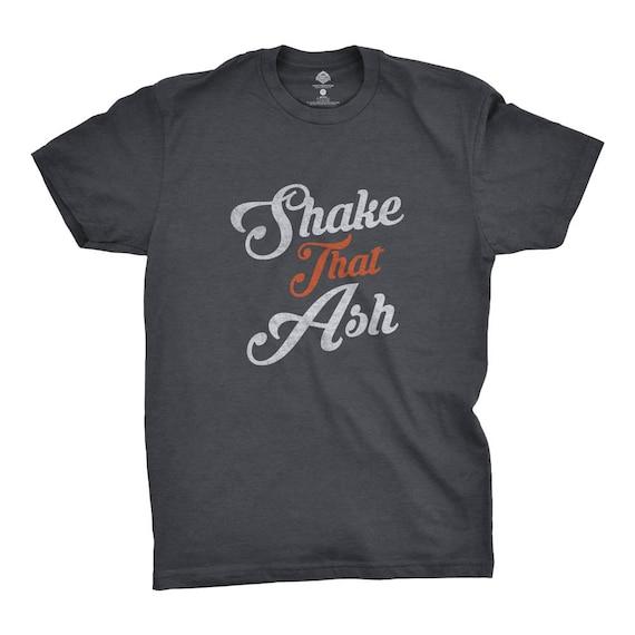 cf557b2bb472 Shake That Ash T-Shirt Gift for Outdoor Smoker Big Green