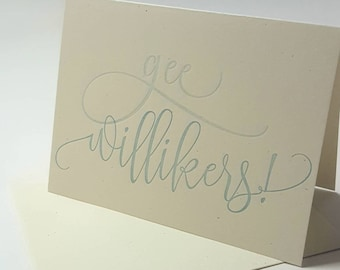 Gee Willikers! Card
