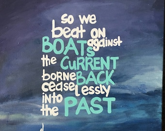 """So We Beat On - F. Scott Fitzgerald """"The Great Gatsby"""" Quote"""