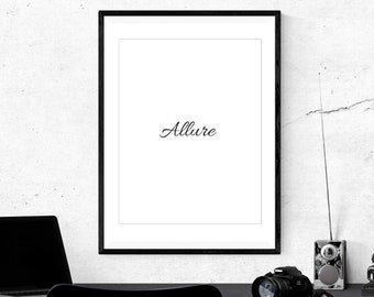 Allure Aesthetic Wall Decor Printable Quote Art Hanging Digital Print Minimal Chic Trendy Simple Letters