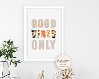 Good Vibes Only Print, Positive Vibes, Large Poster Decor, Boho Wall Art, Collage Art, Printable Wall Art, typography Print