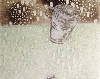 just a small mug - One of a Kind Etching/Original Print