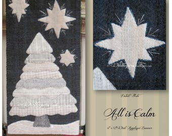 "All is Calm Kit, Wool Appliqué Banner OR 16""x 26"" PILLOW KIT"