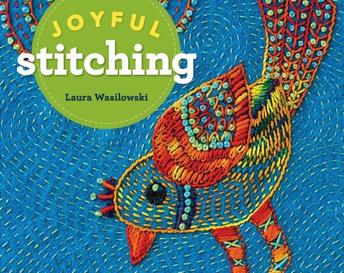 Joyful Stitching by Laura Wasilowski, Embroidery