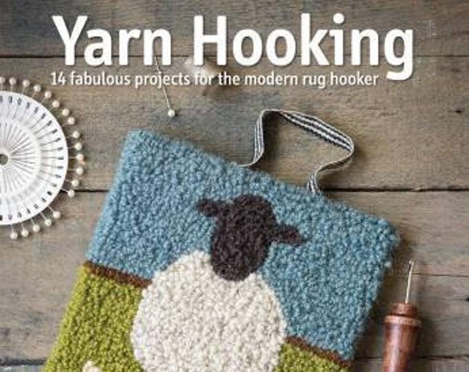 Yarn Hooking Book by Carole Rennison