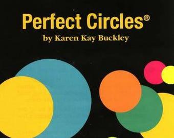 Perfect Circles from Karen Kay Buckley