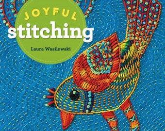 Joyful Stitching by Laura Wasilowski