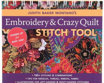 Judith Baker Montano's Embroidery & Crazy Quilt Stitch Tool, Book