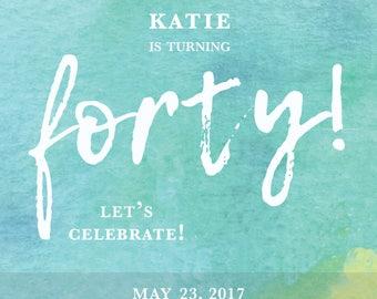 40th Birthday invitation; Fortieth, Thirtieth Bday, 30th, Customize Birthday