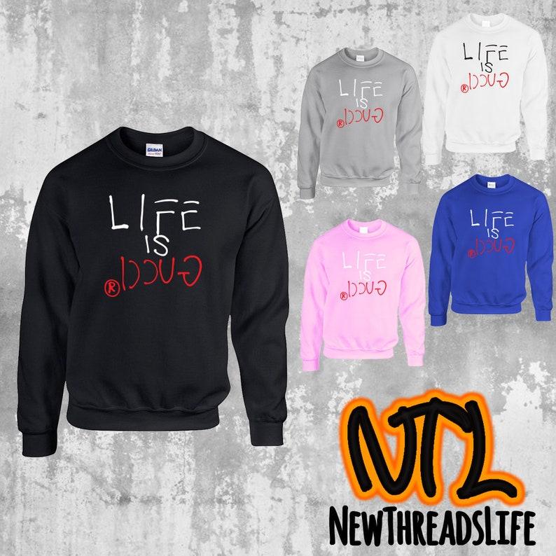 b9bea2c98 Life is Gucci Unisex Crewneck Gucci sweatshirt Gucci crew   Etsy