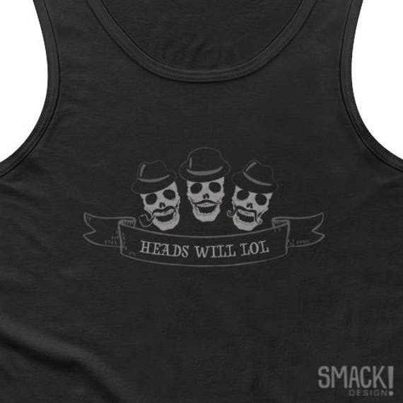 Unisex cotton 'Heads will LOL' semi fitted tank