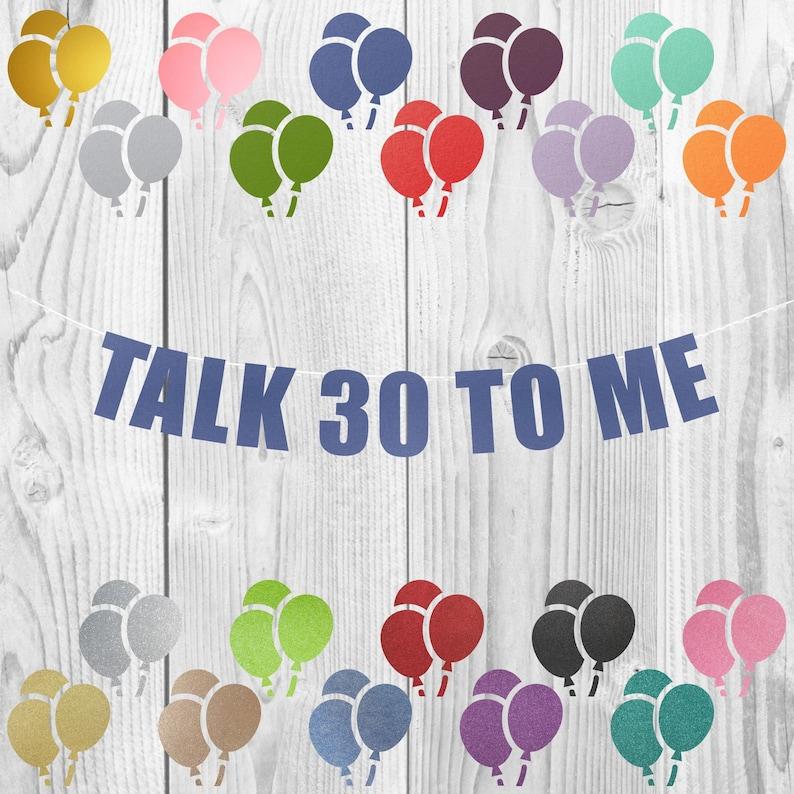 30th Birthday Decoration,Talk thirty to me banner 30th birthday party banner sign decoration Talk 30 To Me banner Talk Dirty 30 Banner