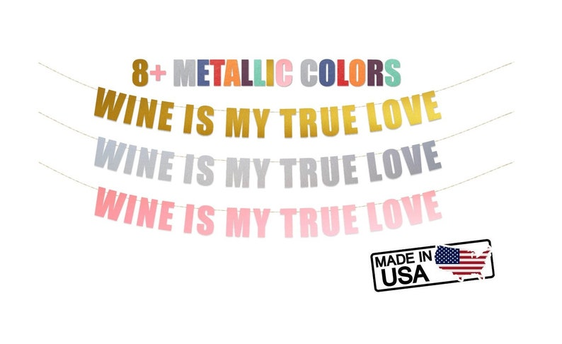 Wine Is My True Love banner - Wine Lover, Brithday, Engagement,  Bachelorette, Anniversary, Holiday Party Banner Signs Decor
