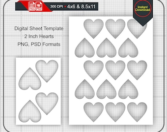 2 Inch Heart Shape Blank Digital Sheet 4x6 And 85x11 Print Size PNG PSD Hearts Template Instant Download H 02