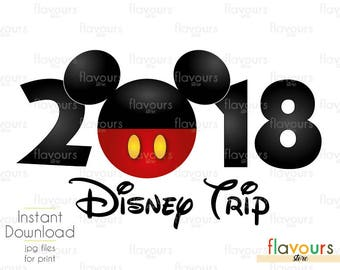 Mickey 2018 Disney Trip - Family Vacation - Disney Iron On Transfer - DIY Disney Shirts - INSTANT DOWNLOAD
