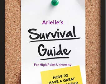 CUSTOM- Your College Survival Guide Book
