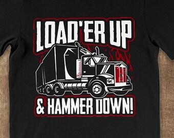 5588a3c5b3 Trucker Shirt Load'er Up Trucker Mug - Truck Driver Gifts - Funny Trucker  TShirt - Truck Driver Shirt Women - Trucker Gifts Up to 5XL!