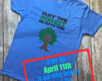 Earth Day Shirt, March for Science, Science March, Climate Change, Liberal, National Parks, Alt National Parks, Resist, Resistance