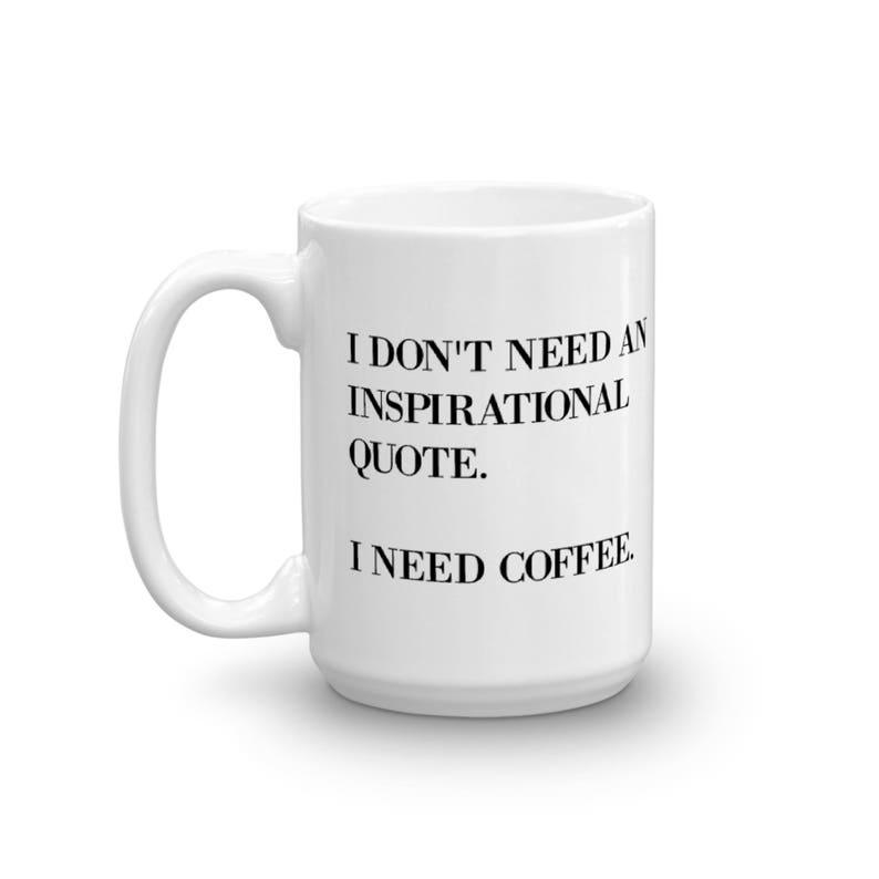 Funny Coffee Mug Lover Gift Sarcastic