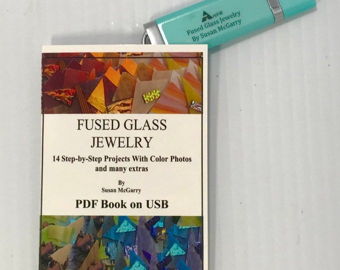 Fused Glass Jewelry Book on USB Flash Drive